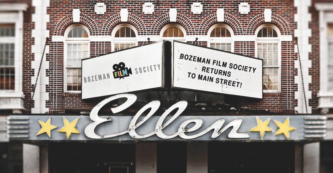 Bozeman Film Society Ellen Theater